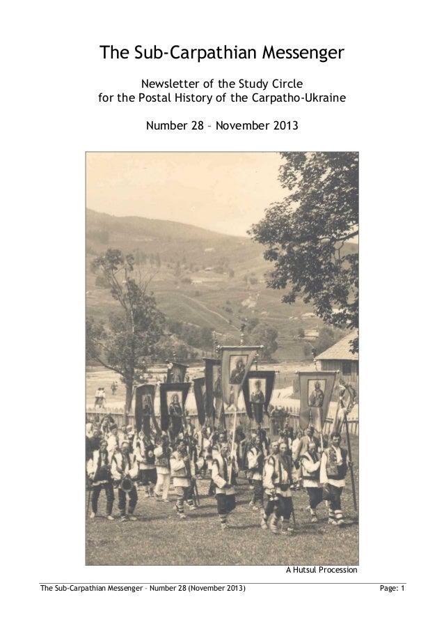 The Sub-Carpathian Messenger Newsletter of the Study Circle for the Postal History of the Carpatho-Ukraine Number 28 – Nov...