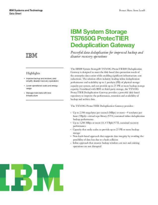 IBM System Storage TS7650G ProtecTIER Deduplication Gateway