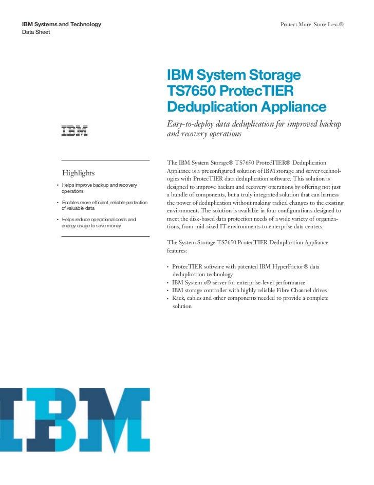 IBM System Storage TS7650 ProtecTIER Deduplication Appliance