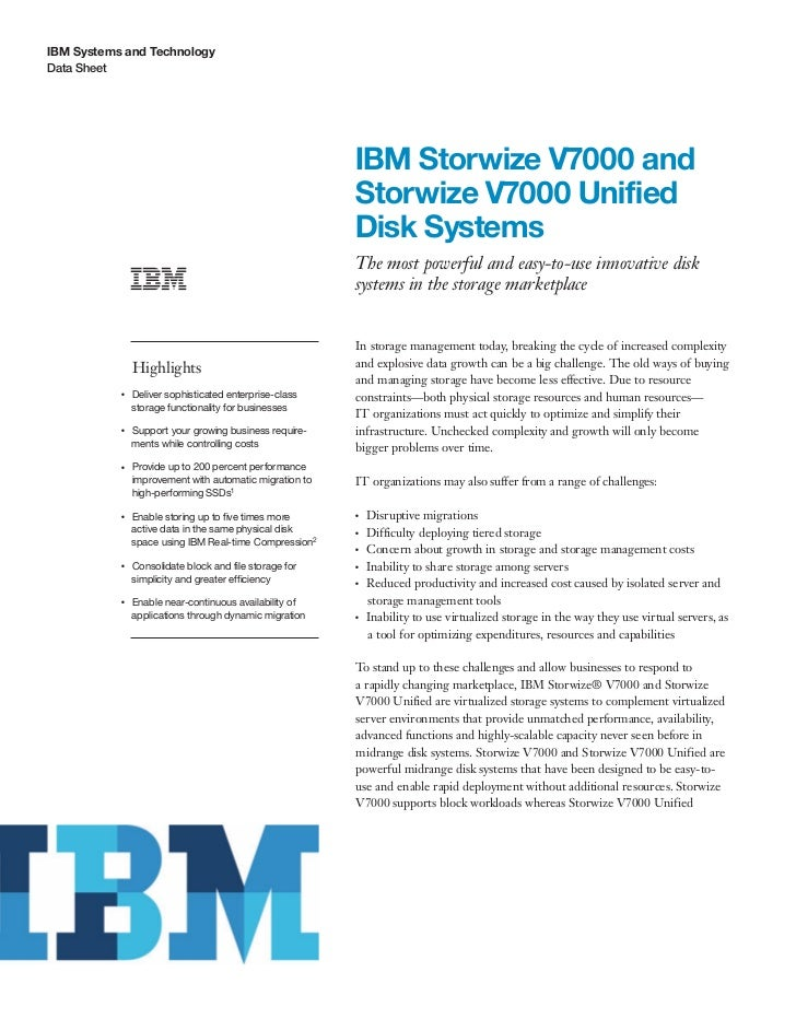 IBM Storwize V7000 and Storwize V7000 Unified Disk Systems
