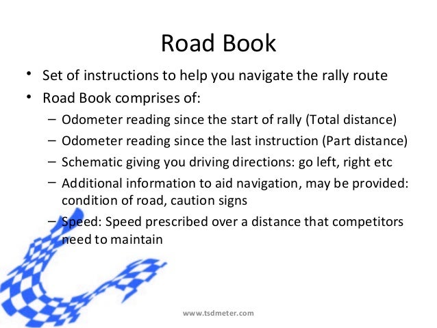 Rally Route Book The Rally Route• Road Book