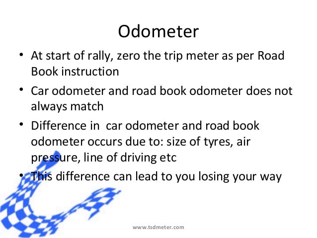 Odometer• at Start of Rally
