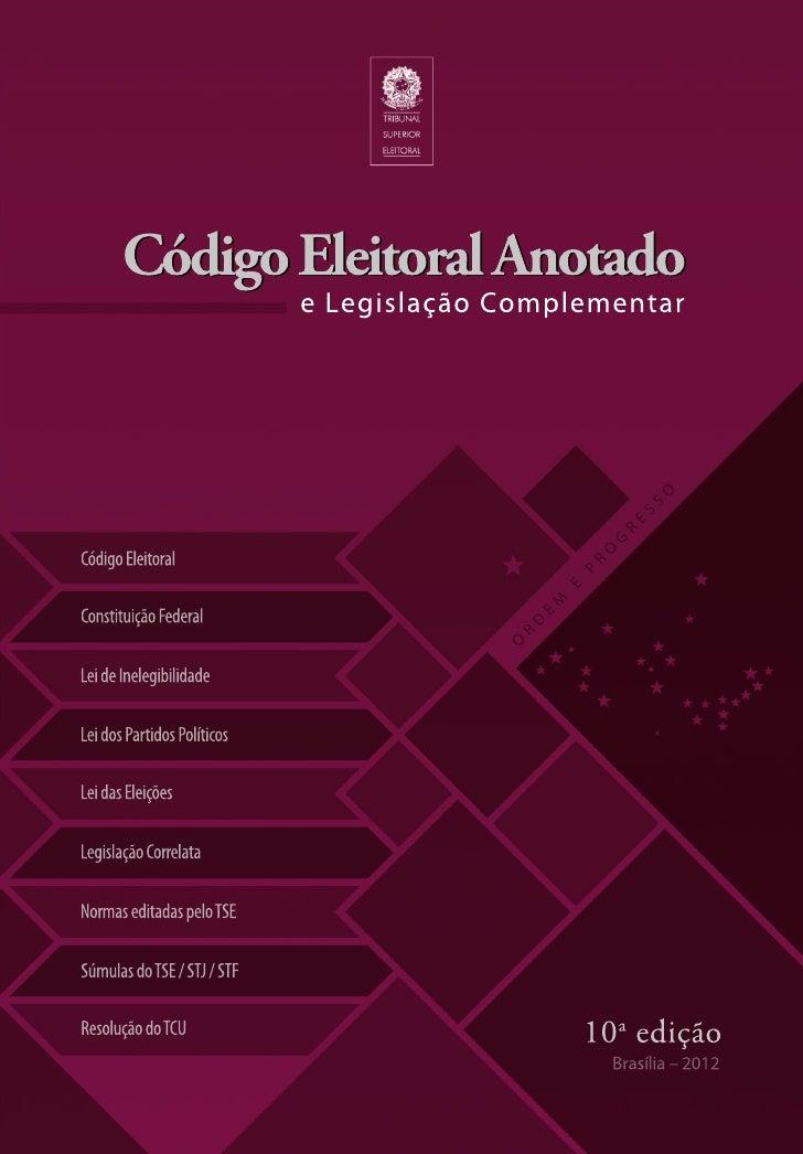 Código Eleitoral Anotado - TSE - 2012