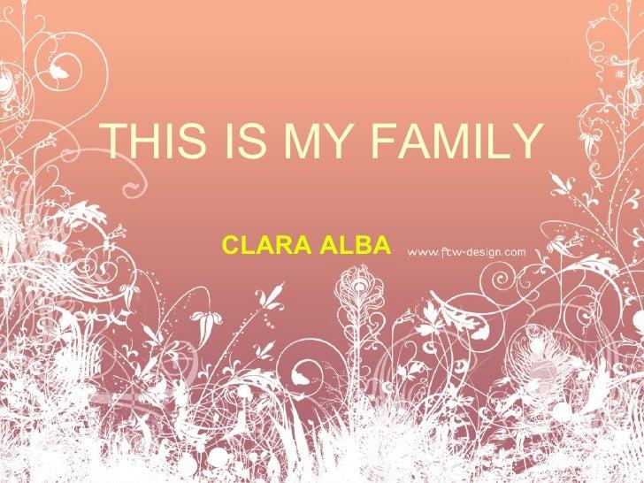My family Clara Alba