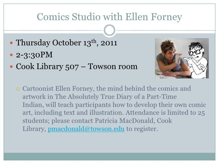 Comics Studio with Ellen Forney<br />Thursday October 13th, 2011<br />2-3:30PM<br />Cook Library 507 – Towson room<br />Ca...