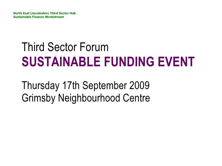 Sustainable Funding event 17th Sept 2009 - Third Sector Forum