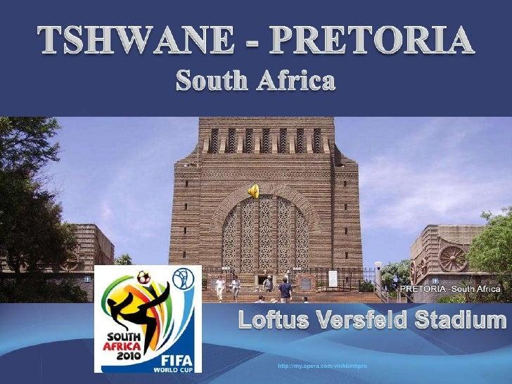 TSHWANE-PRETORIA - South Africa