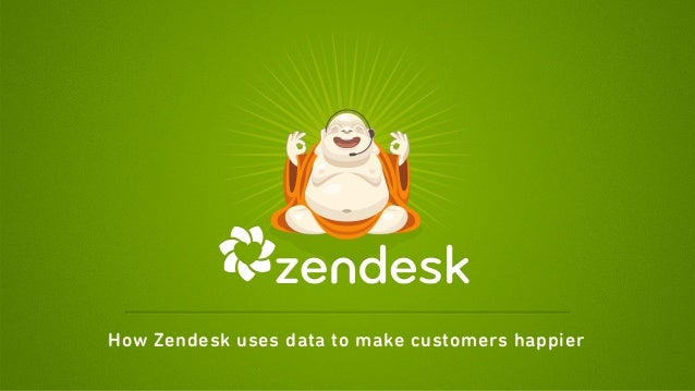 How Zendesk uses data to make customers happier