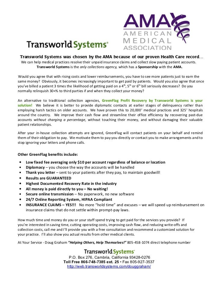 Transworld Systems was chosen by the AMA because of our proven Health Care record…  We can help medical practices resolve ...