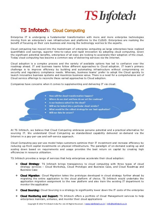 TS Infotech:                      Cloud ComputingEnterprise IT is undergoing a fundamental transformation with more and mo...