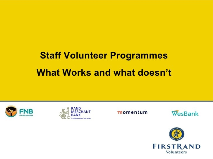 Staff Volunteer Programmes What Works and what doesn't