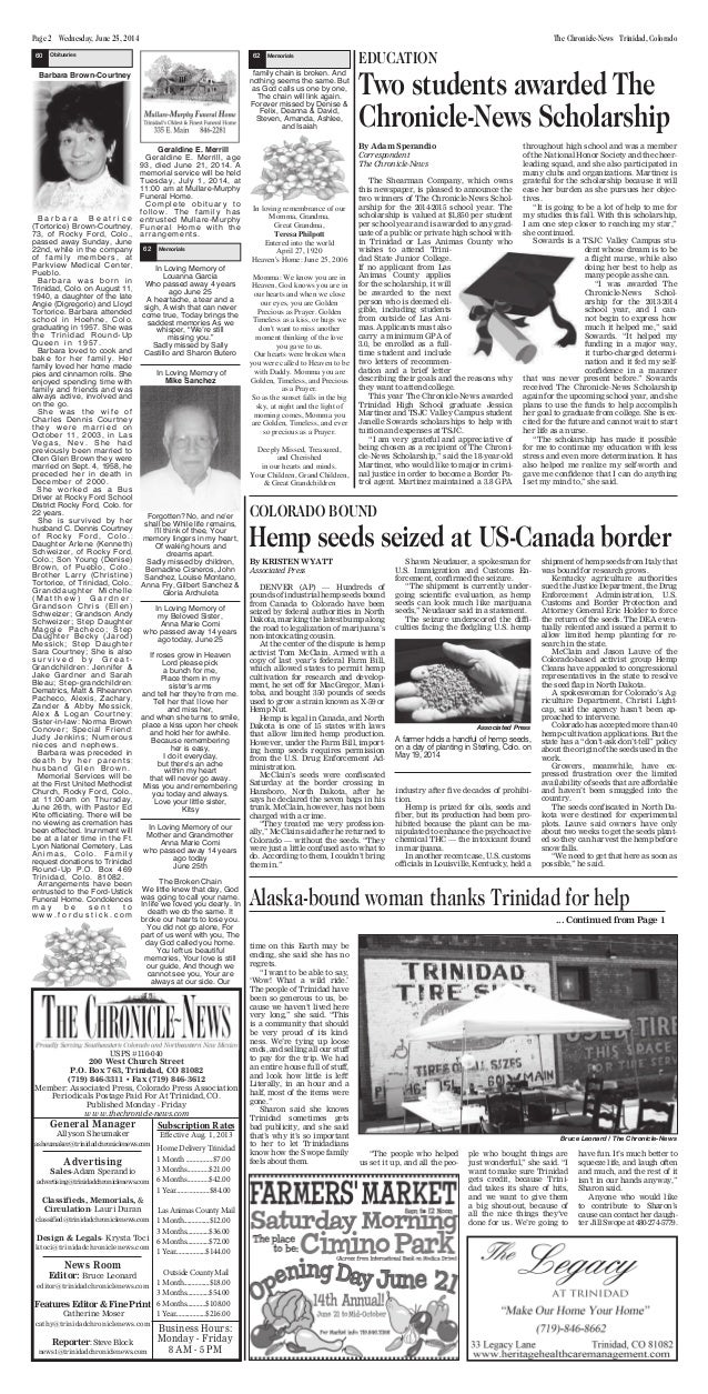 Page 2 Wednesday, June 25, 2014 The Chronicle-News Trinidad, Colorado General Manager Allyson Sheumaker asheumaker@trinida...