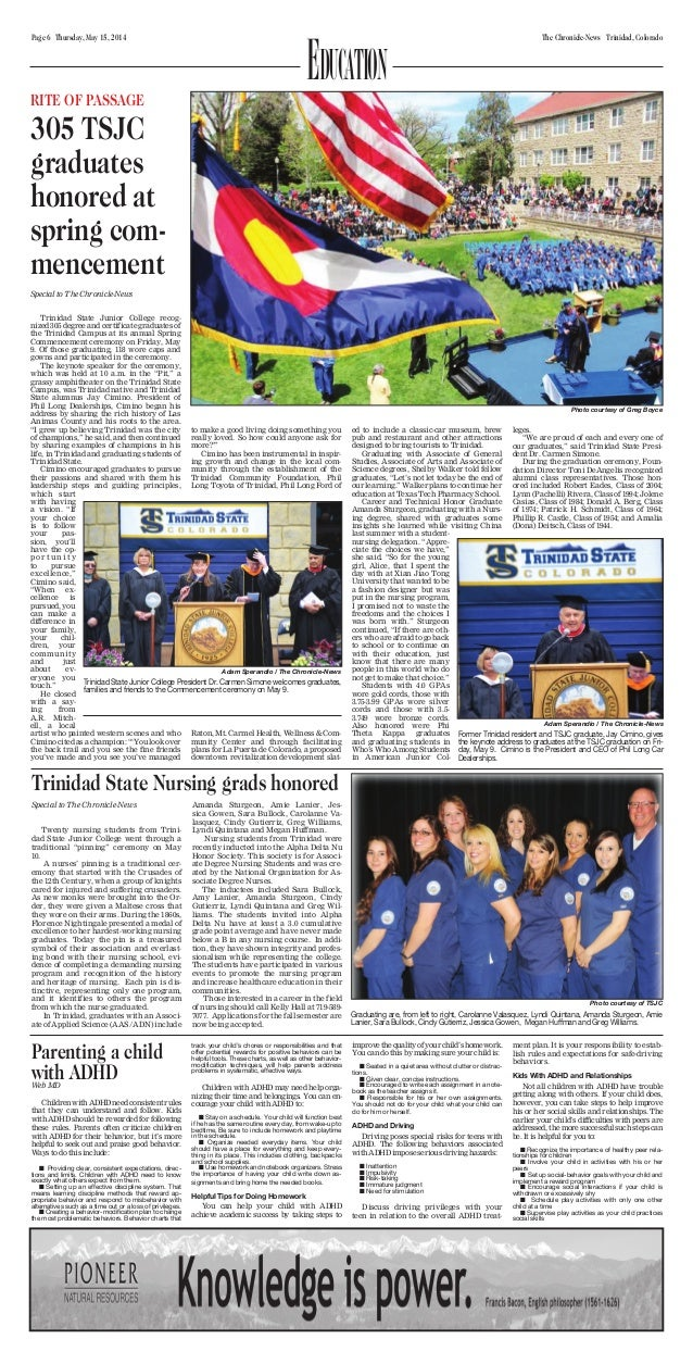 Page 6 Thursday, May 15, 2014 The Chronicle-News Trinidad, Colorado Parenting a child with ADHDWeb MD Children with ADHD n...