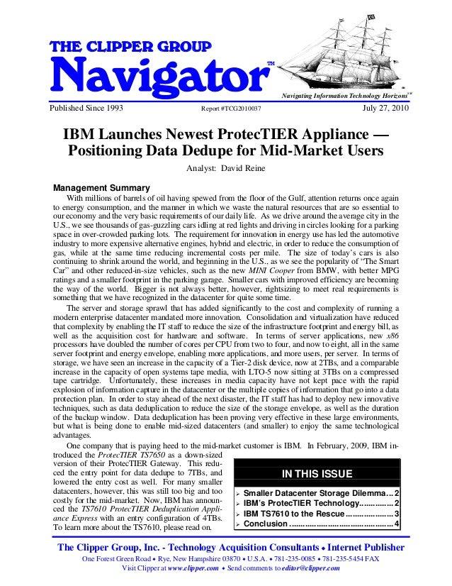 IBM Downsizes ProtecTIER Appliance - Positioning Data Dedupe for Mid-Market UsersTHE CLIPPER GROUPNavigator               ...