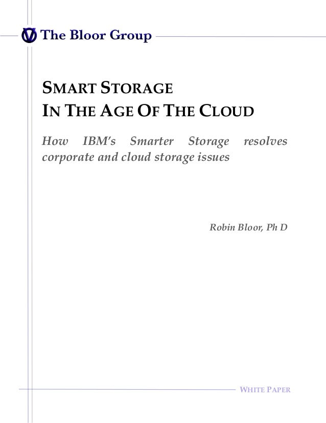 Smart Storage : In The Age Of The Cloud