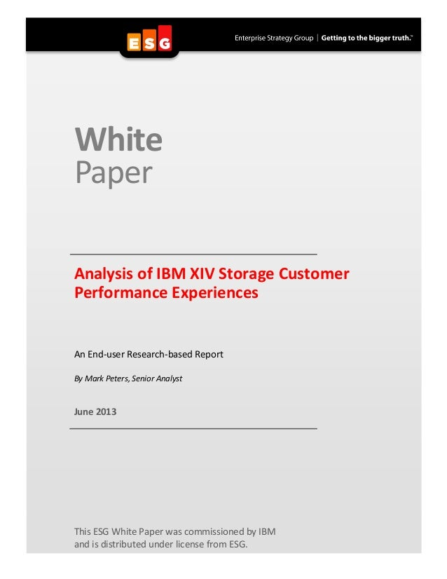 Analysis of IBM XIV Storage Customer Performance Experiences