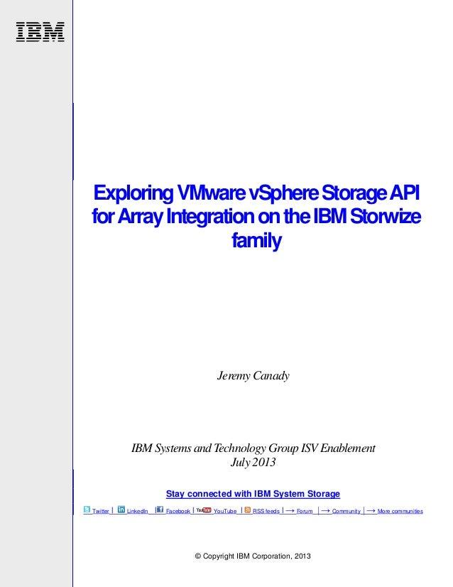 Exploring Vmware vSphere Storage API for Array Integration on the IBM storwize family