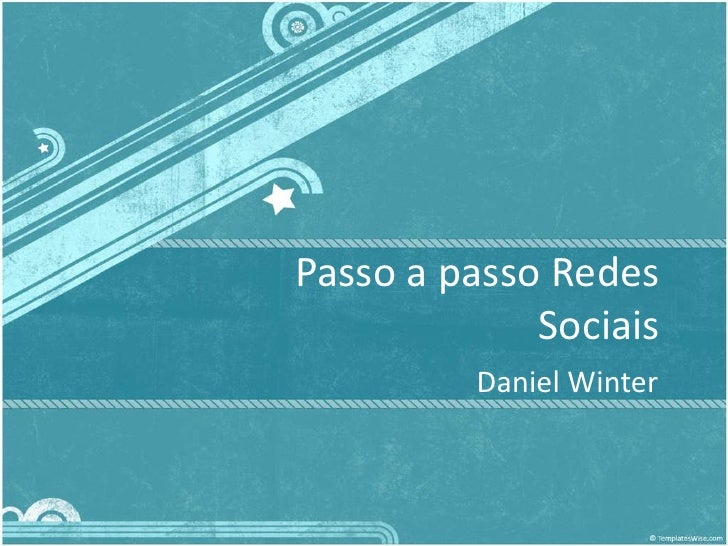 Passo a passo Redes Sociais