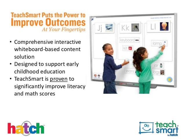 • Comprehensive interactive  whiteboard-based content  solution• Designed to support early  childhood education• TeachSmar...