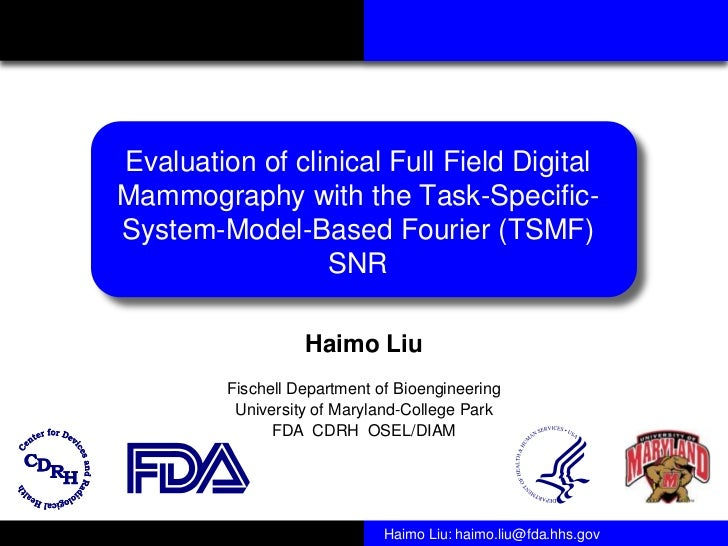 Evaluation of clinical Full Field DigitalMammography with the Task-Specific-System-Model-Based Fourier (TSMF)             ...