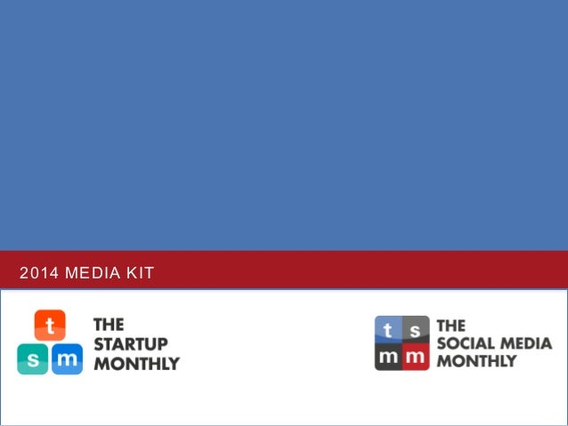 Media Kit for The Social Media Monthly and The Startup Monthly Magazines