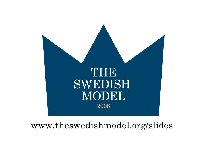 www.theswedishmodel.org/slides