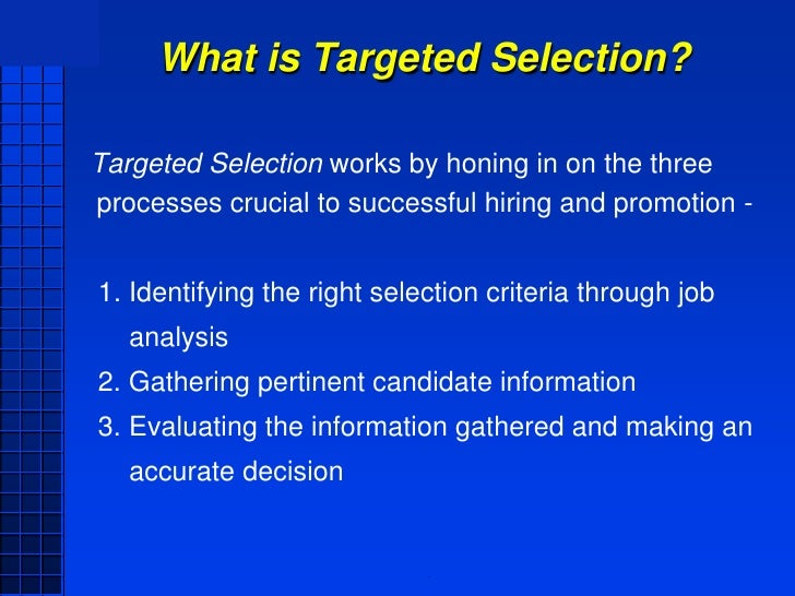 targeted selection interview