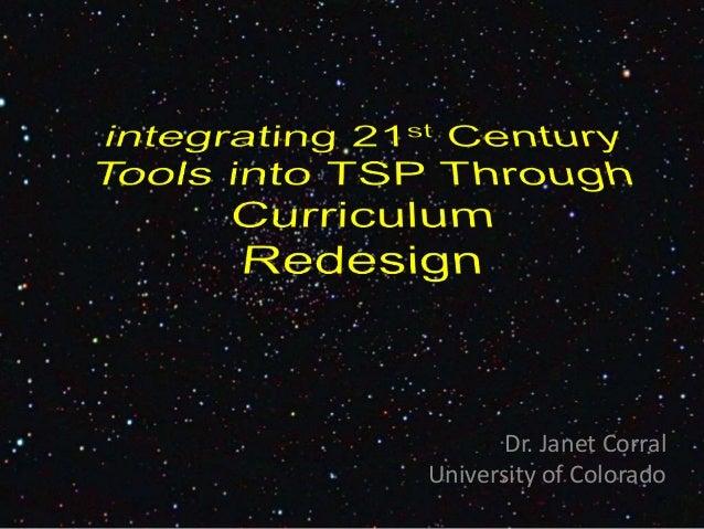 Dr. Janet Corral University of Colorado