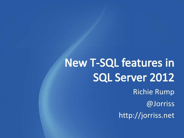New T-SQL Features in SQL Server 2012
