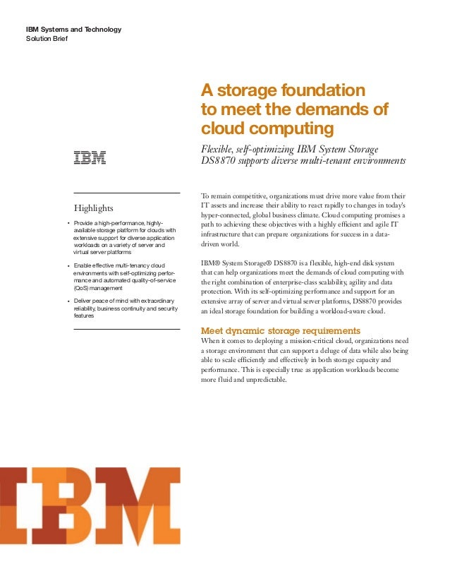 A storage foundation to meet the demands of cloud computing