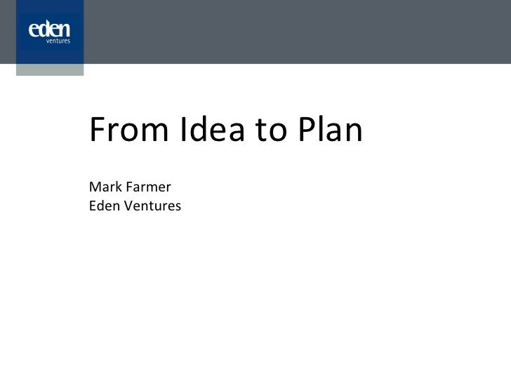 Core 1 from idea to plan - Mark Farmer