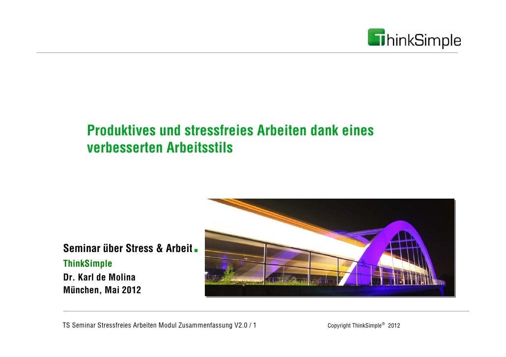 Unternehmenskonzept       Produktives und stressfreies Arbeiten dank eines       verbesserten ArbeitsstilsSeminar über Str...