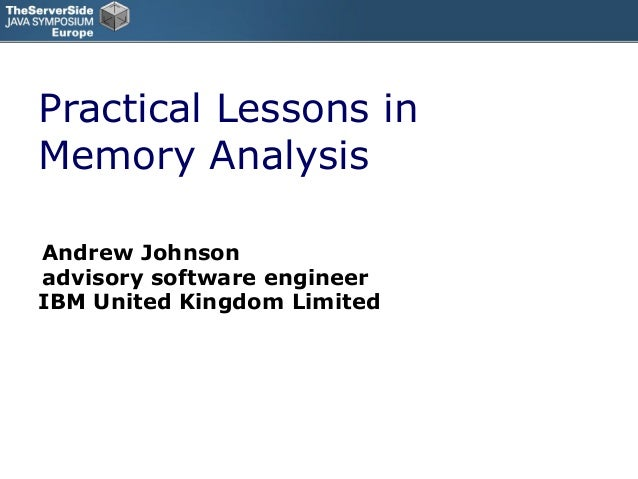 Practical lessons in memory analysis