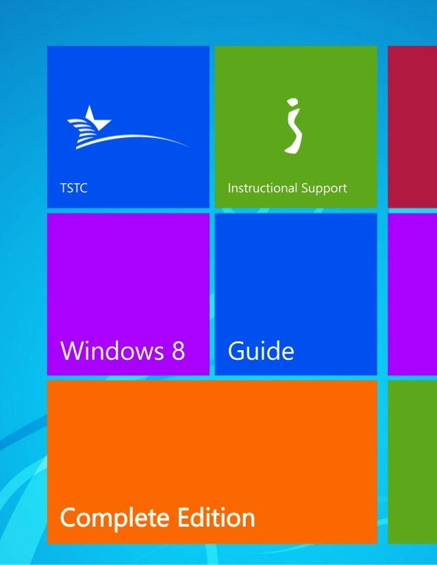 TSTC Windows 8 Guide - Complete Edition