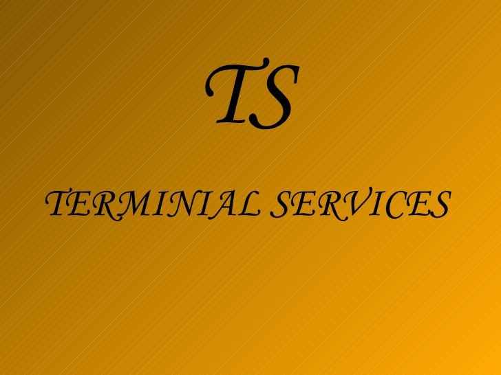 Ts terminal server