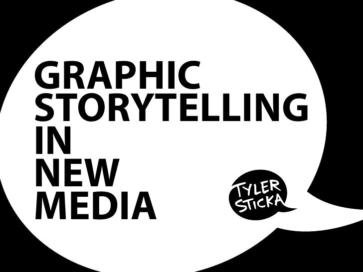 Graphic Storytelling in New Media