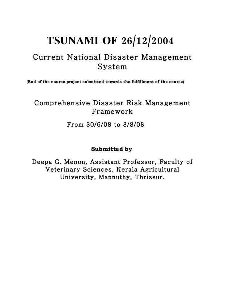 Tsunami on 26th December,2004 Current National Disaster Management System