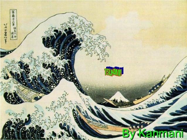 Tsunami by Kanmani