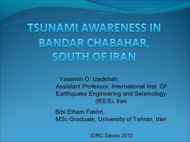 Yasamin O. Izadkhah,Assistant Professor, International Inst. OfEarthquake Engineering and Seismology               (IEES),...