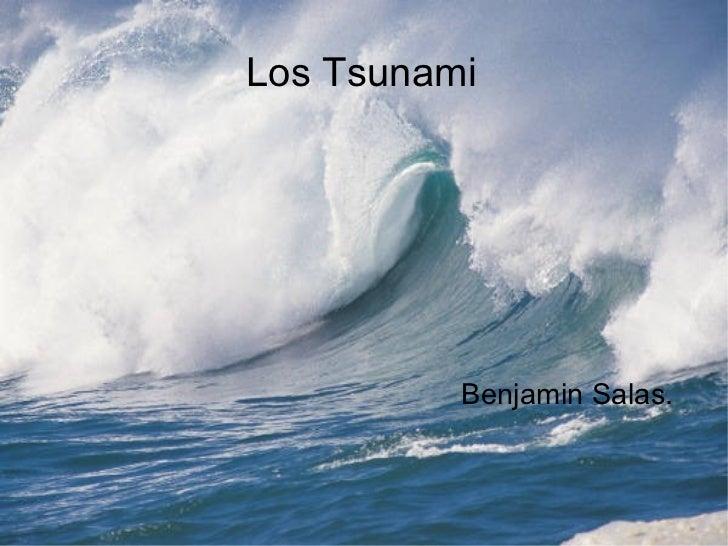 Los Tsunami Benjamin Salas.