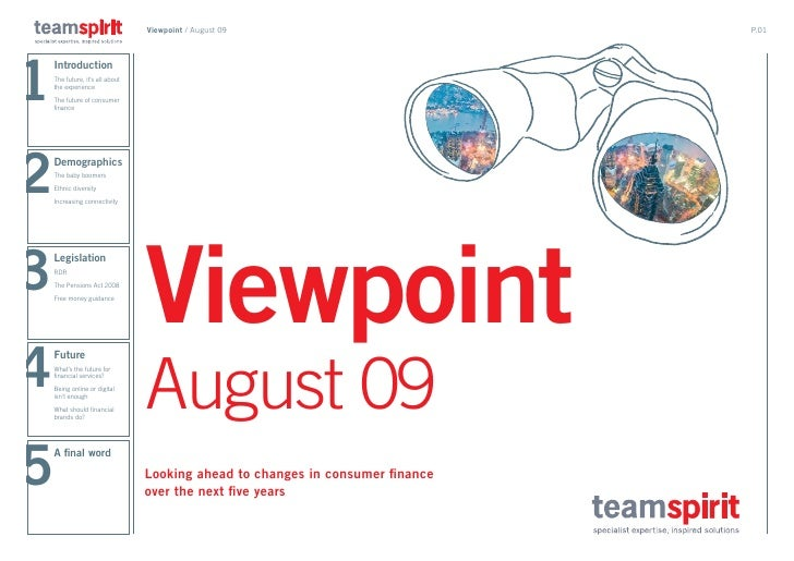 Viewpoint / August 09                          p.01     1     Introduction     The future, it's all about     the experien...