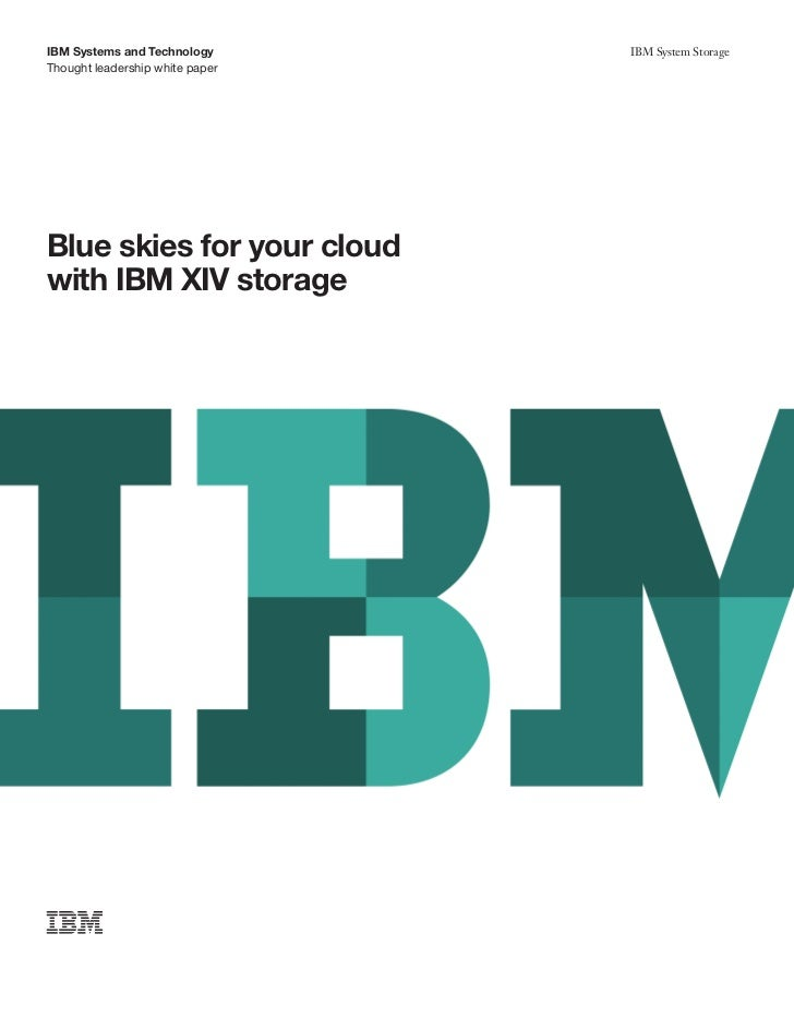 Blue Skies for Your Cloud with IBM XIV Storage