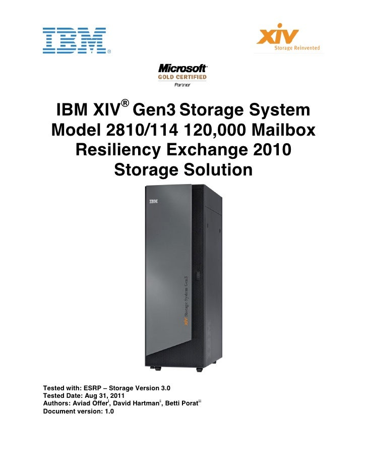 IBM XIV Gen3 Storage with 3TB Drives:120,000 Mailbox Resiliency for MS Exchange 2010