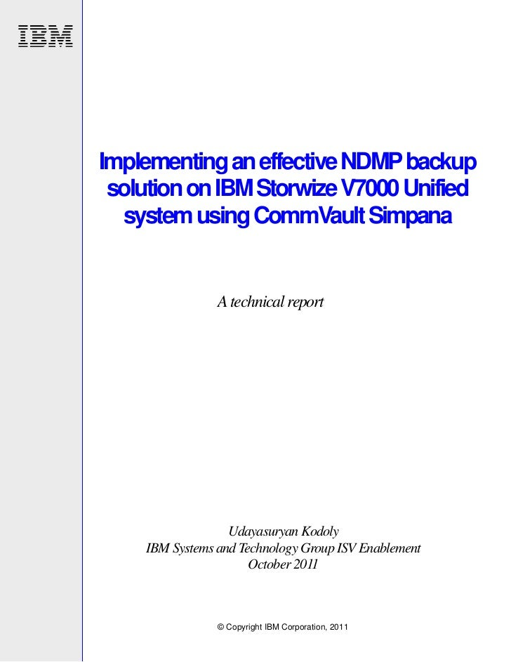 Implementing an effective NDMP backup solution on IBM Storwize V7000 Unified  system using CommVault Simpana              ...
