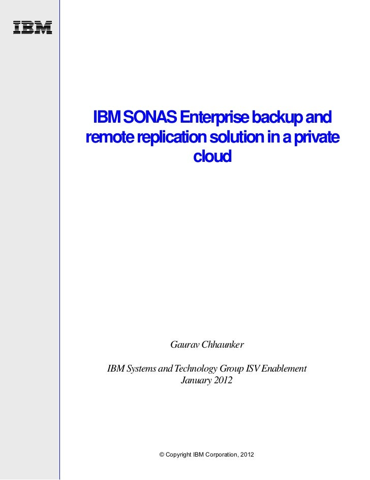 IBM SONAS Enterprise backup and remote replication solution in a private cloud