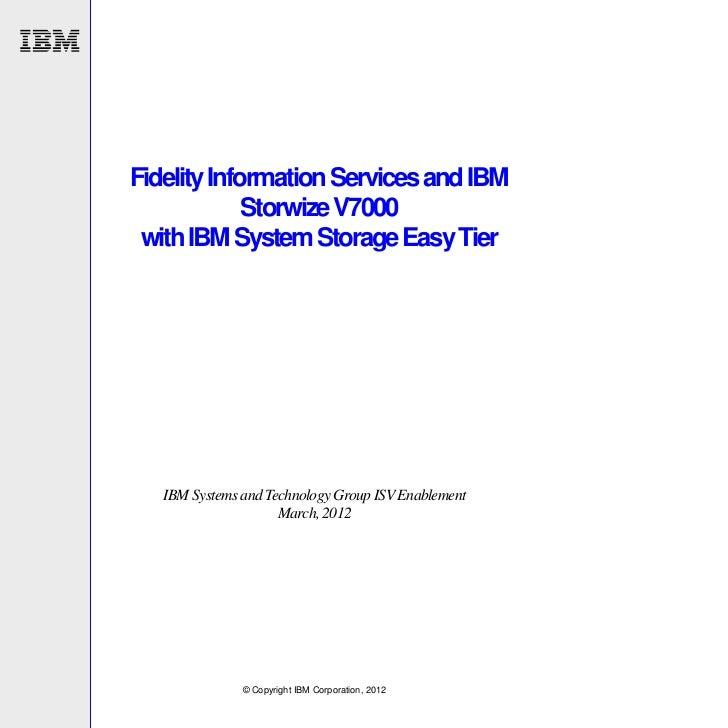 Fidelity Information Services and IBM Storwize V7000 with IBM System Storage Easy Tier
