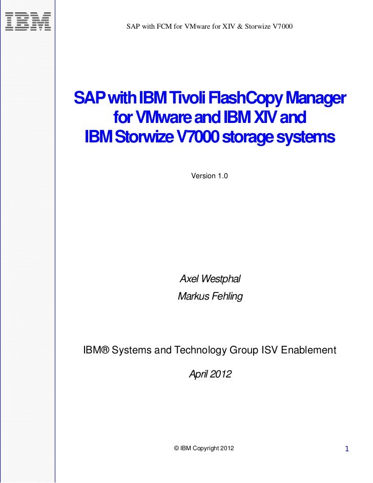 SAP with FCM for VMware for XIV & Storwize V7000SAP with IBM Tivoli FlashCopy Manager    for VMware and IBM XIV and IBM St...