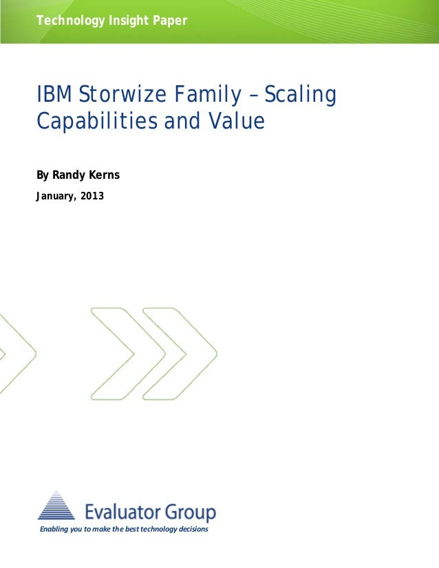 IBM Storwize Family – Scaling Capabilities and Value