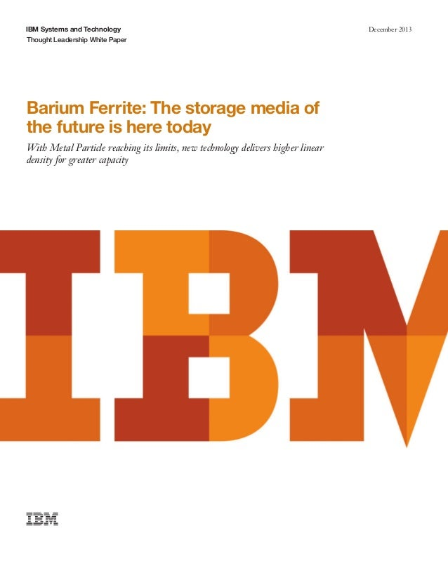Barium Ferrite: The storage media of the future is here today