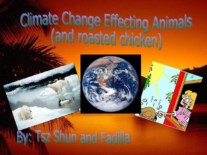 Tsz Shun & Fadillas Powerpoint On Climate Change Real Version